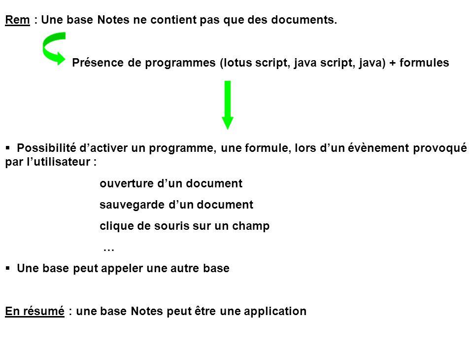 Rem : Une base Notes ne contient pas que des documents.