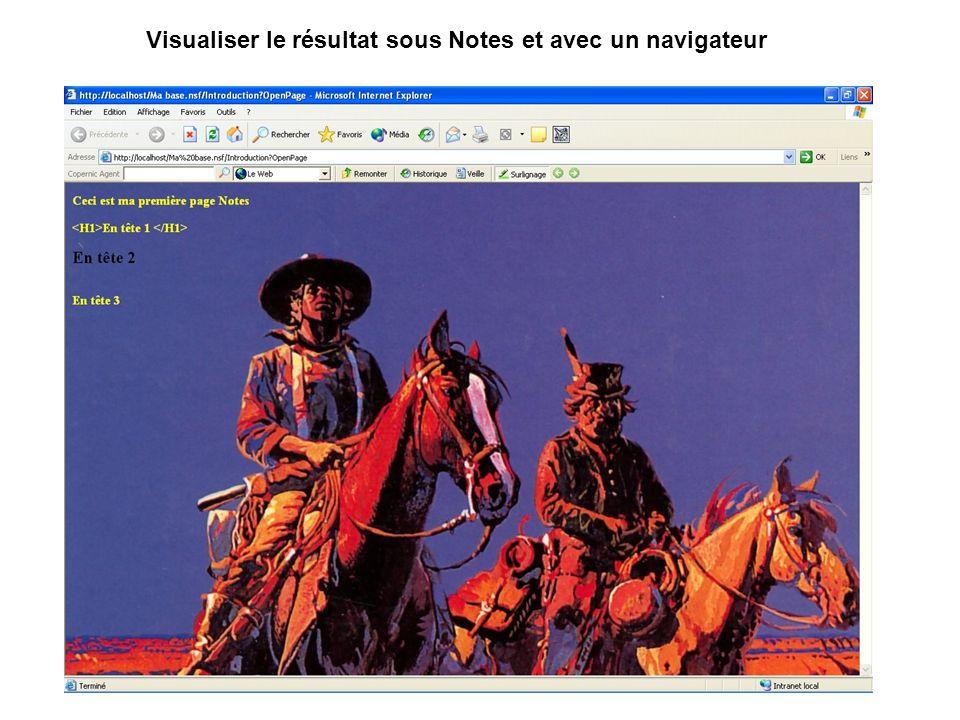 Visualiser le résultat sous Notes et avec un navigateur