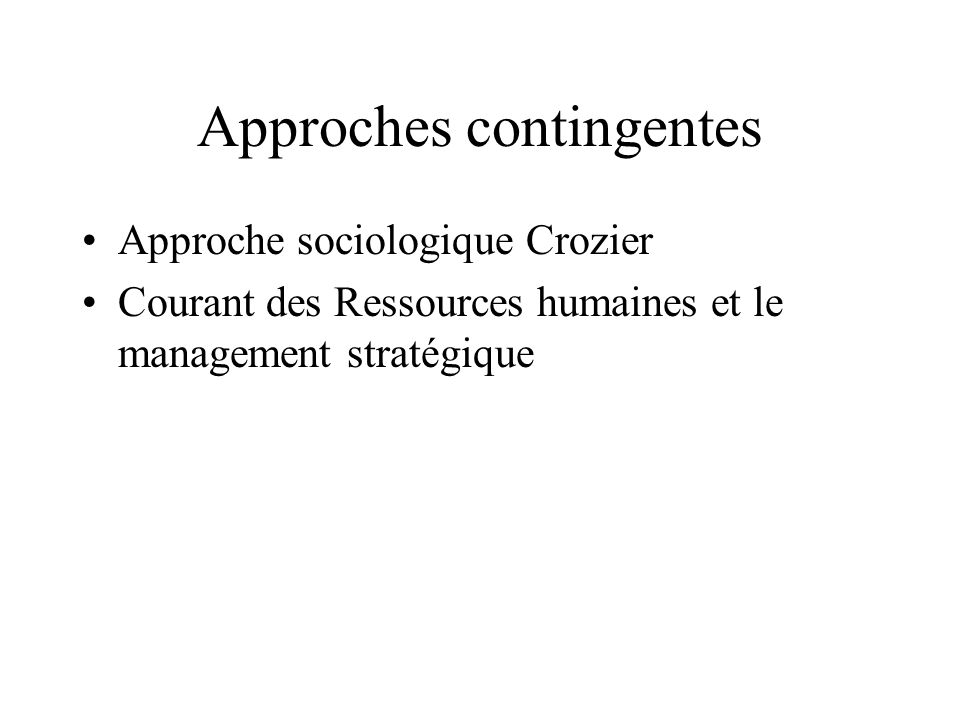 Approches contingentes