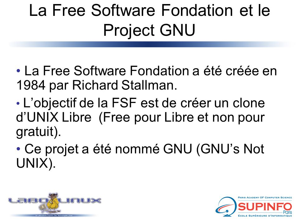 La Free Software Fondation et le Project GNU
