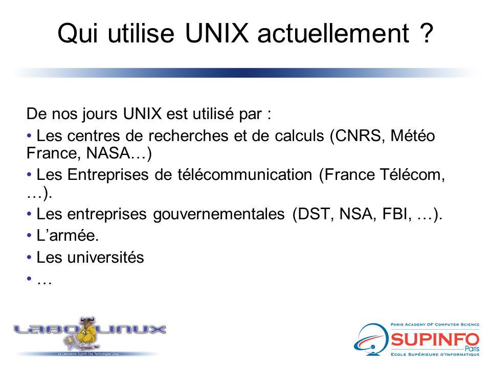 Qui utilise UNIX actuellement