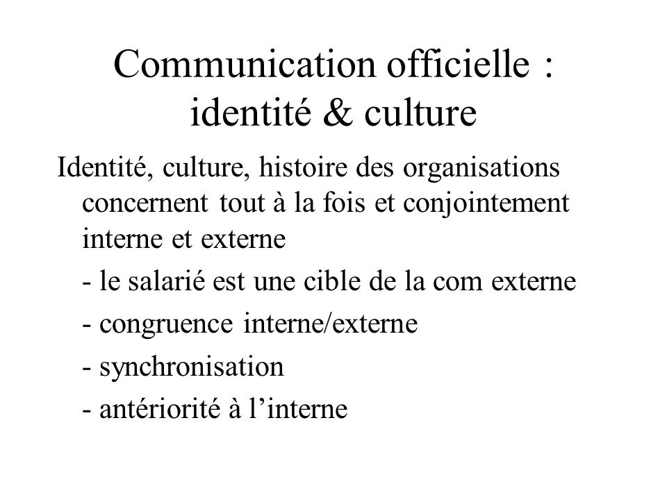 Communication officielle : identité & culture