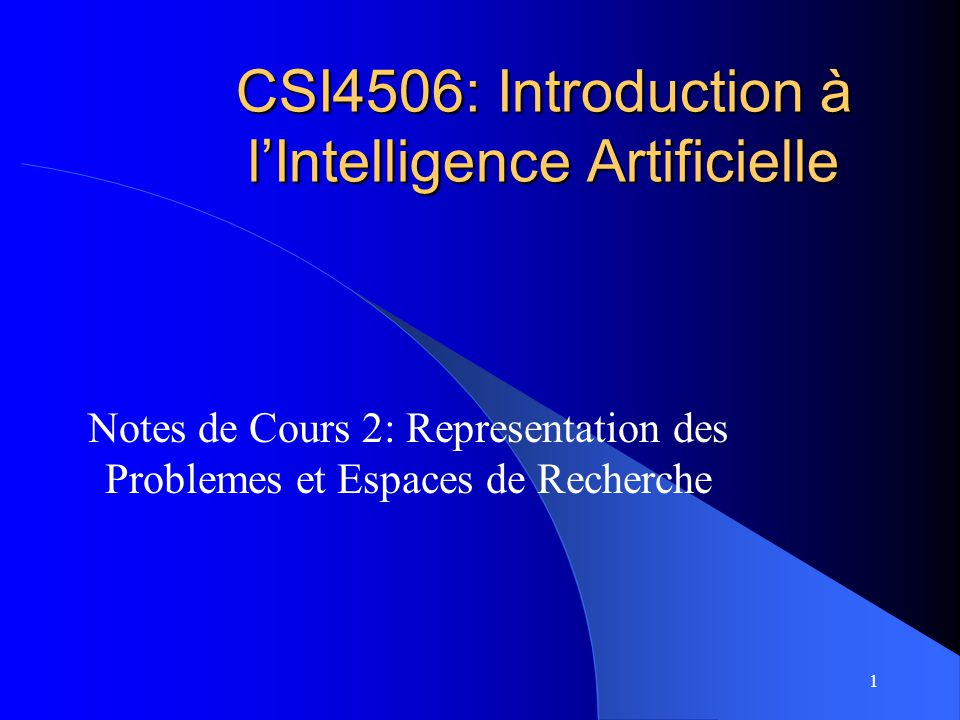 CSI4506: Introduction à l'Intelligence Artificielle