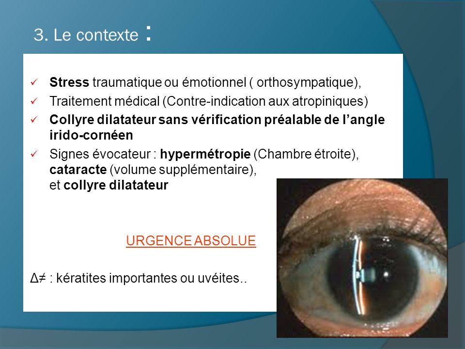 3. Le contexte : Stress traumatique ou émotionnel ( orthosympatique),