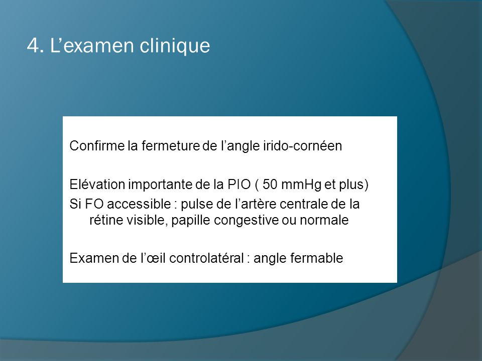 4. L'examen clinique
