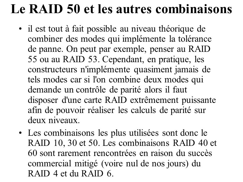 Le RAID 50 et les autres combinaisons