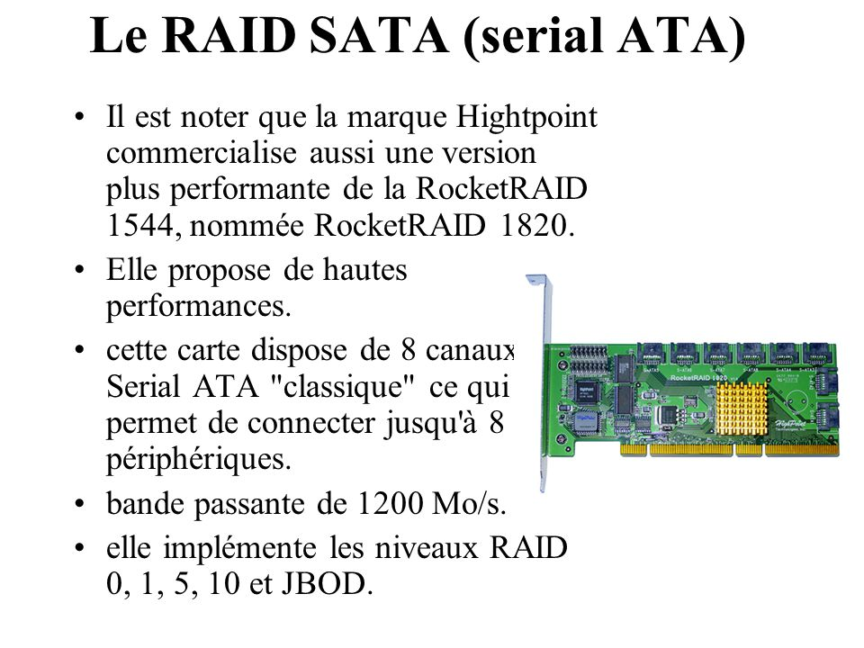 Le RAID SATA (serial ATA)