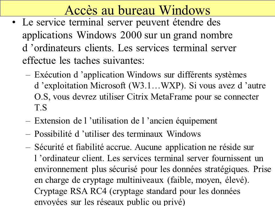 Accès au bureau Windows