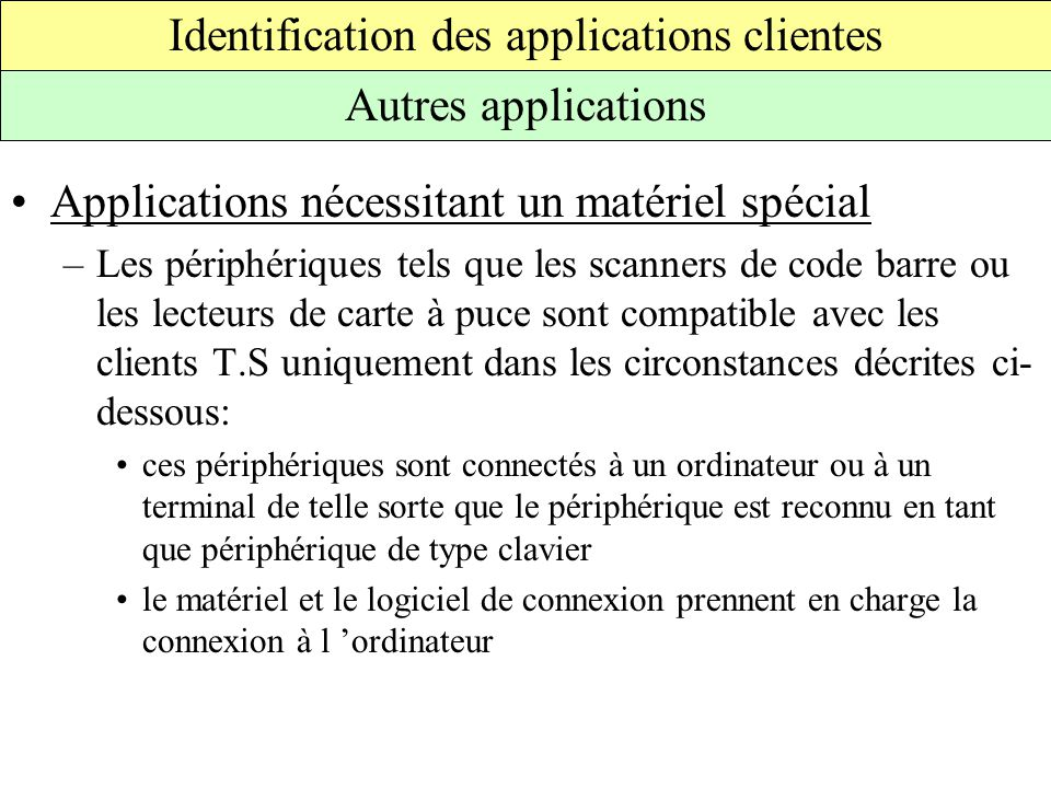 Identification des applications clientes