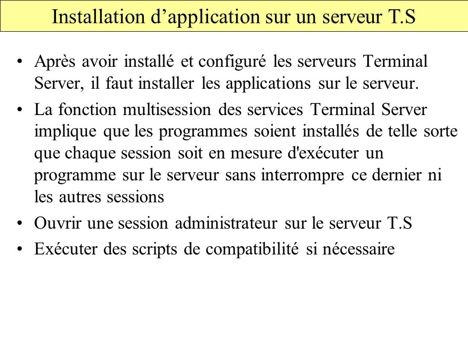 Installation d'application sur un serveur T.S