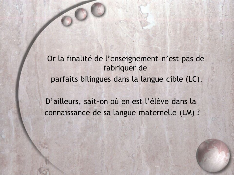 parfaits bilingues dans la langue cible (LC).