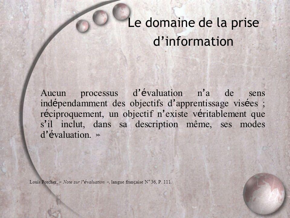 Le domaine de la prise d'information