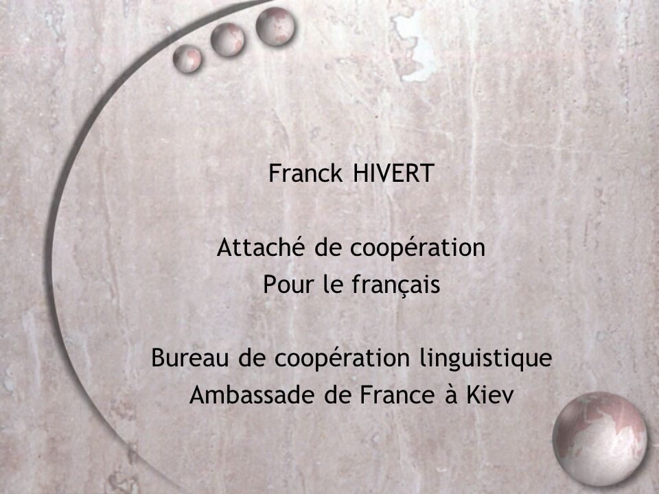 Attaché de coopération Pour le français
