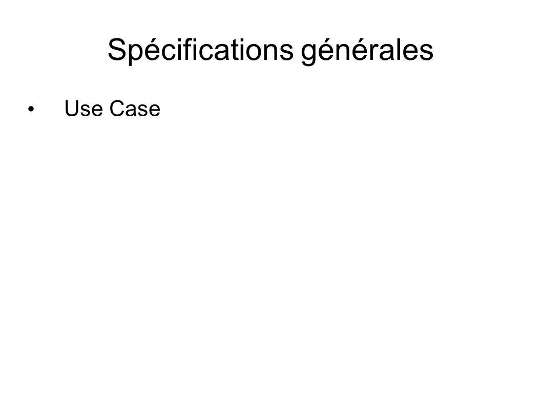 Spécifications générales