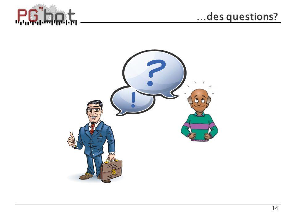 …des questions 14