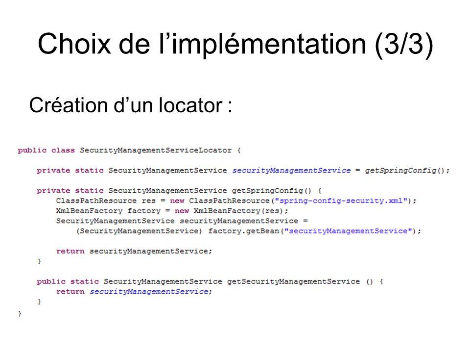 Choix de l'implémentation (3/3)