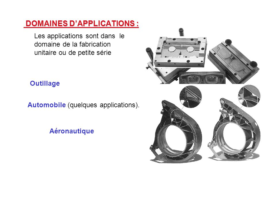 DOMAINES D'APPLICATIONS :