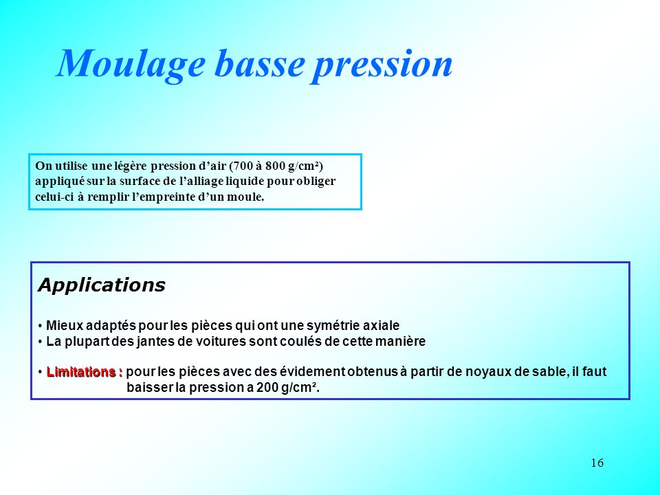 Moulage basse pression