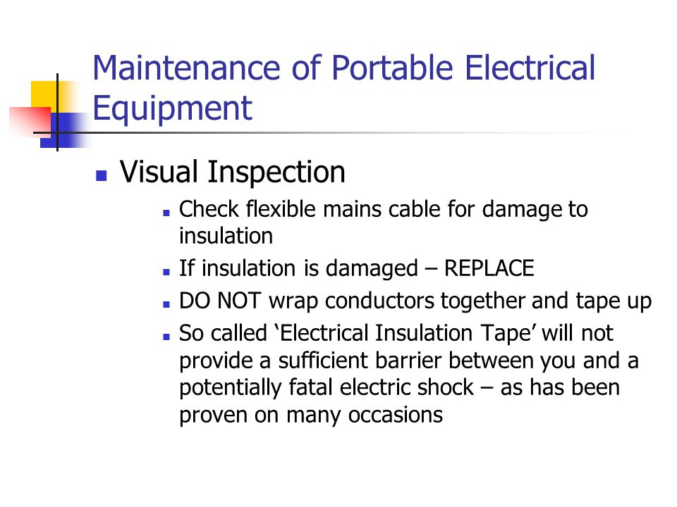Maintenance of Portable Electrical Equipment
