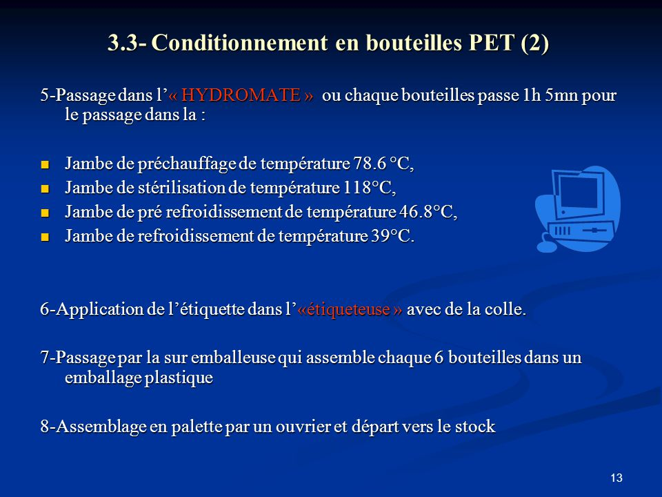 3.3- Conditionnement en bouteilles PET (2)
