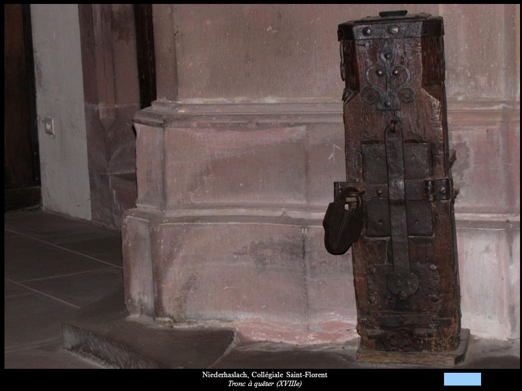 Niederhaslach, Collégiale Saint-Florent Tronc à quêter (XVIIIe)