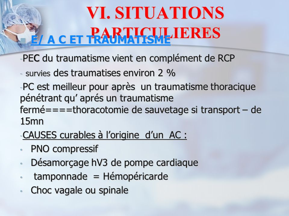 VI. SITUATIONS PARTICULIERES