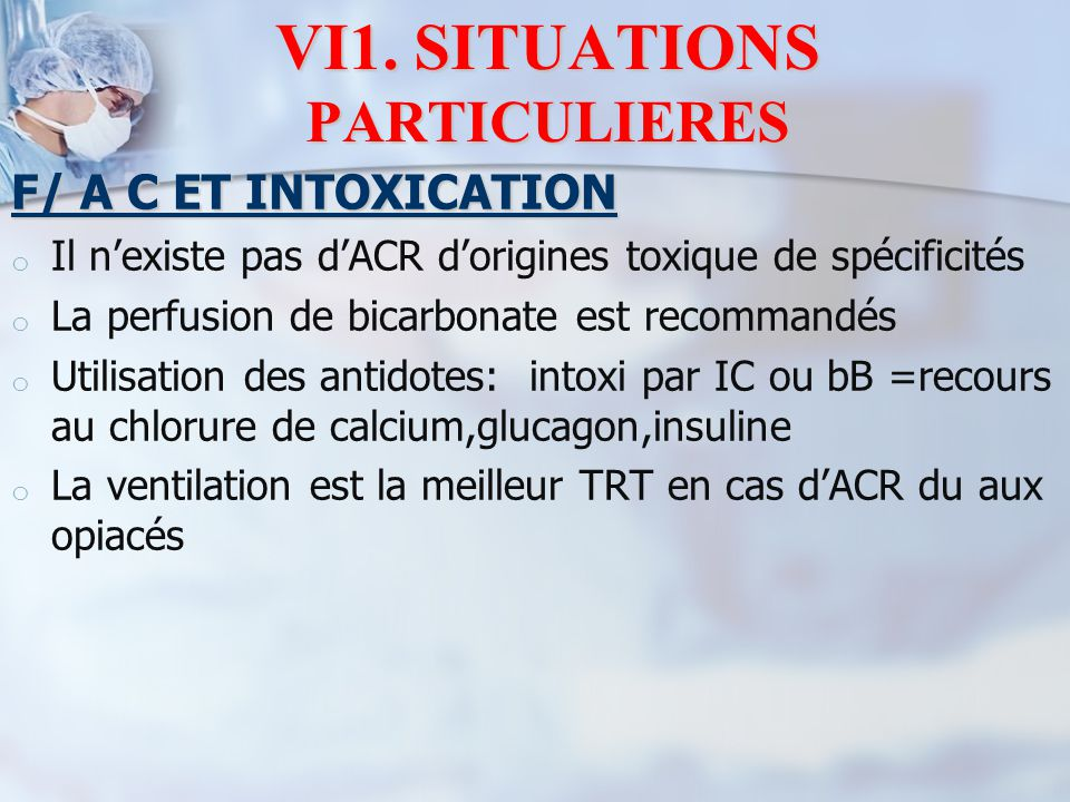 VI1. SITUATIONS PARTICULIERES