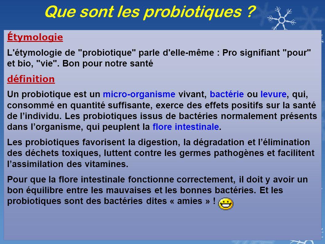 Que sont les probiotiques