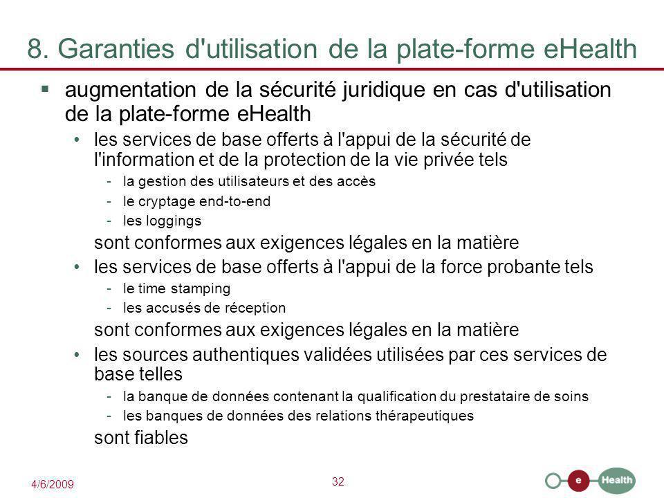 8. Garanties d utilisation de la plate-forme eHealth