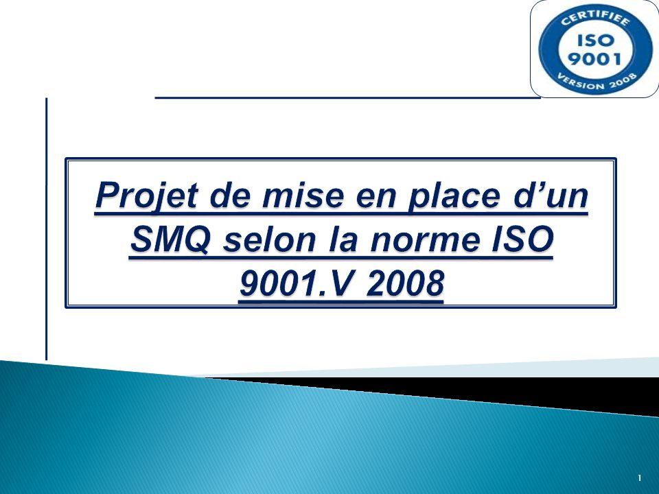 Projet de mise en place d'un SMQ selon la norme ISO 9001.V 2008