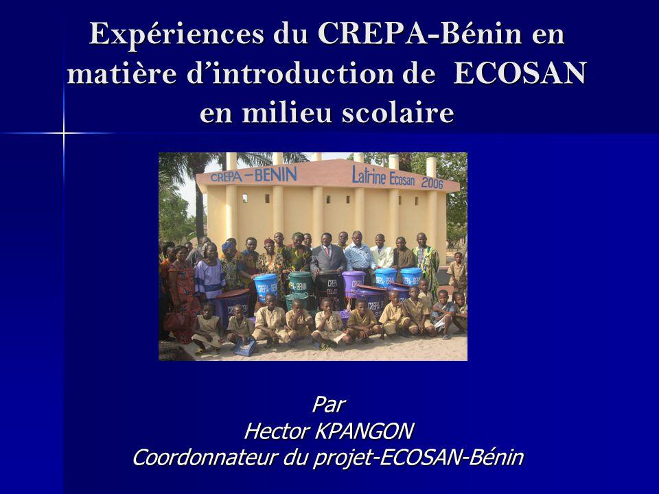 Par Hector KPANGON Coordonnateur du projet-ECOSAN-Bénin