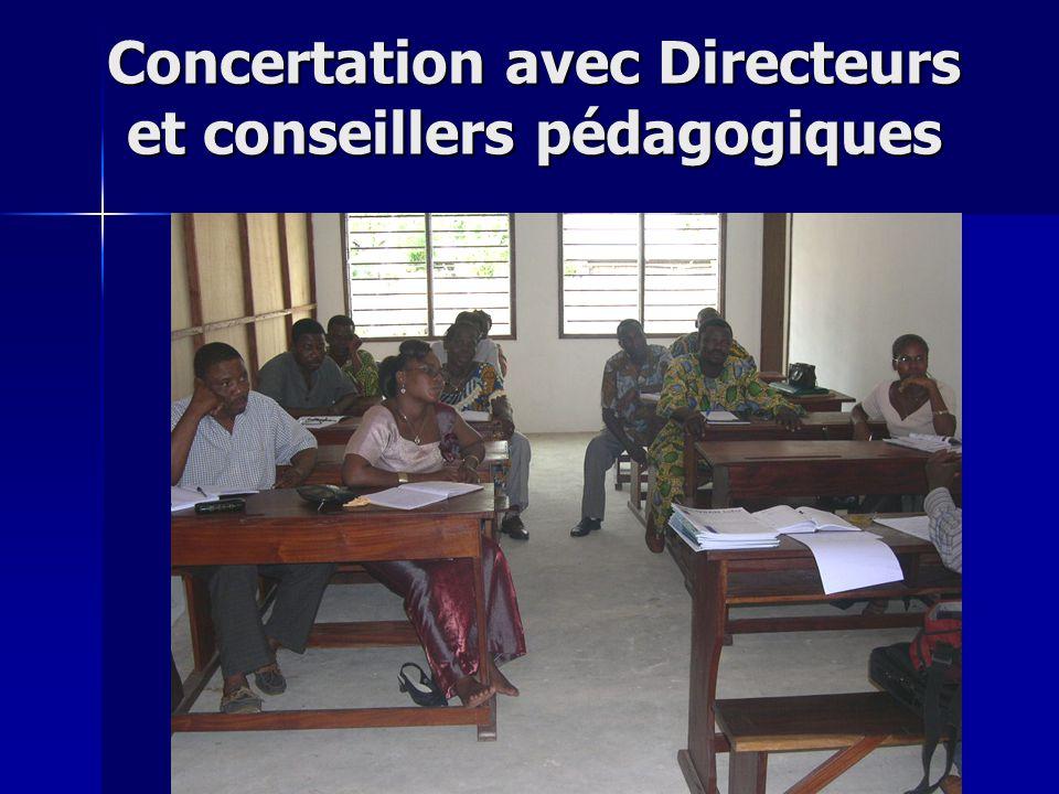 Concertation avec Directeurs et conseillers pédagogiques