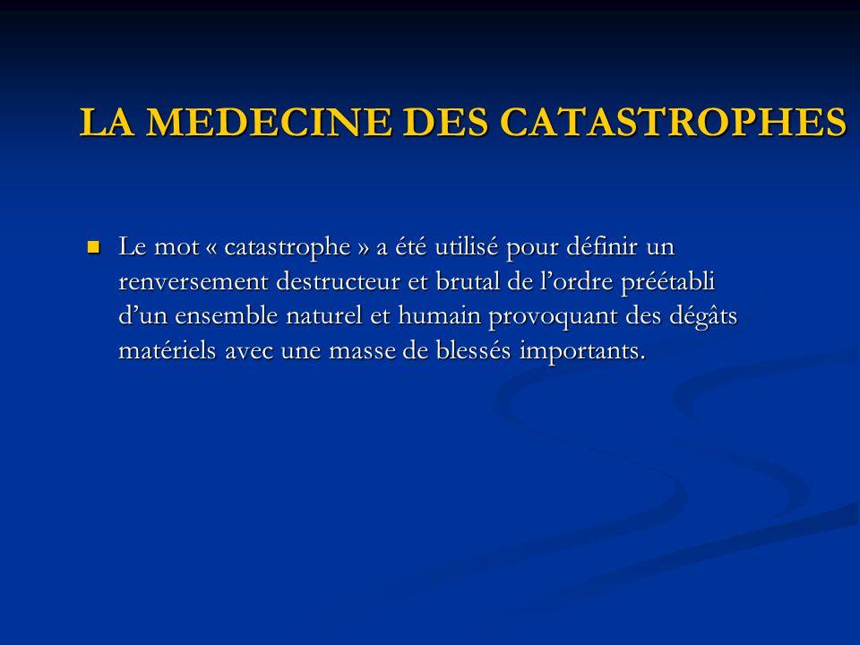 LA MEDECINE DES CATASTROPHES