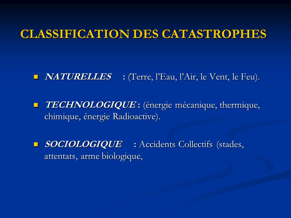 CLASSIFICATION DES CATASTROPHES