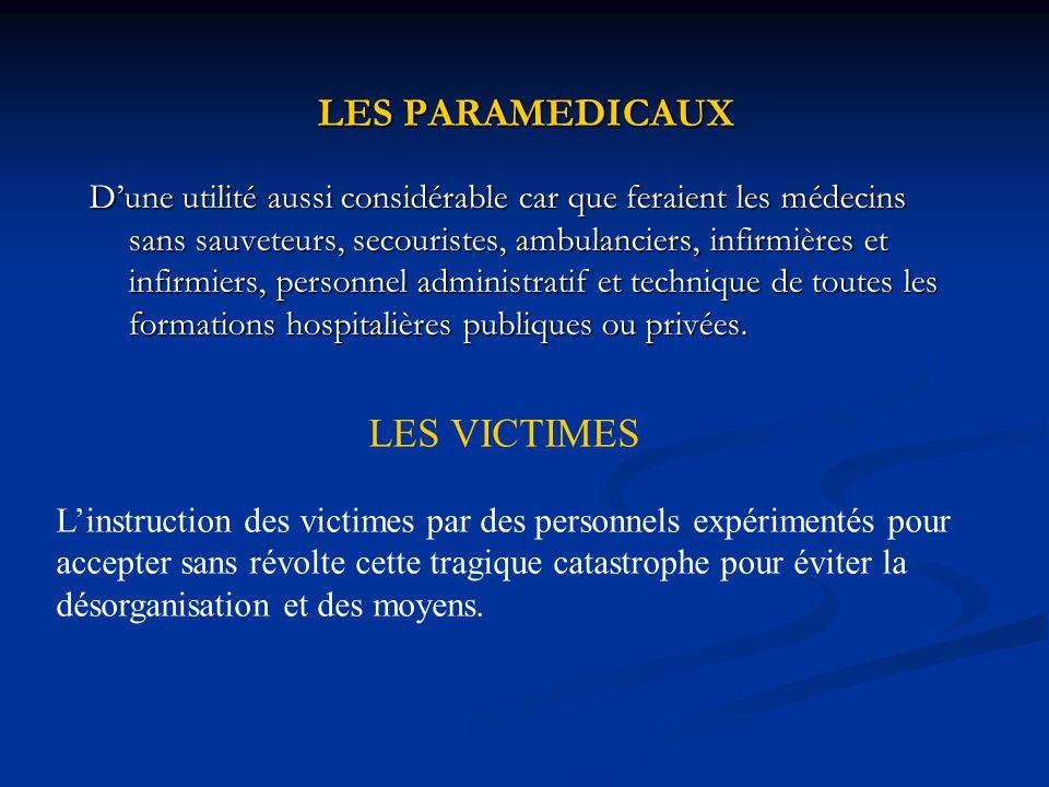LES PARAMEDICAUX LES VICTIMES