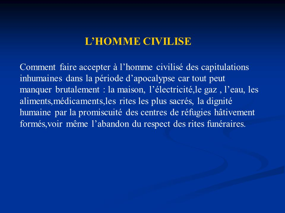L'HOMME CIVILISE