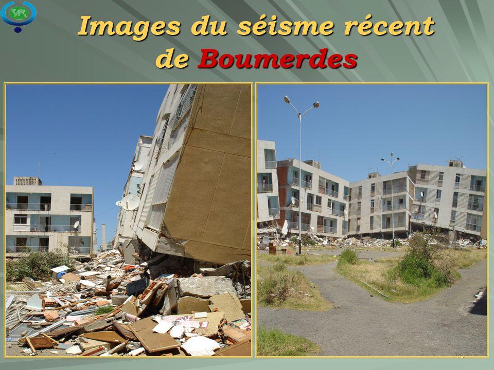 Images du séisme récent de Boumerdes