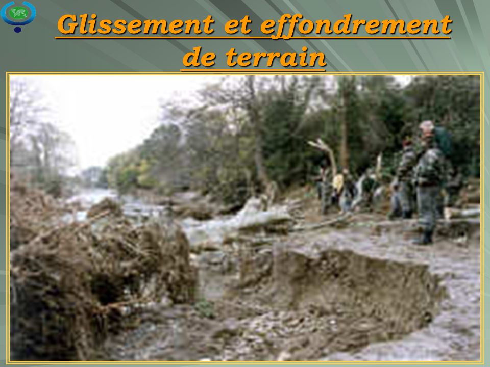 Glissement et effondrement de terrain