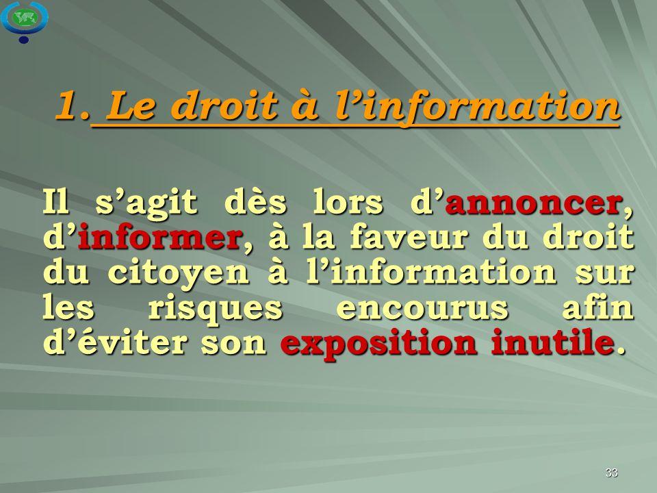 1. Le droit à l'information