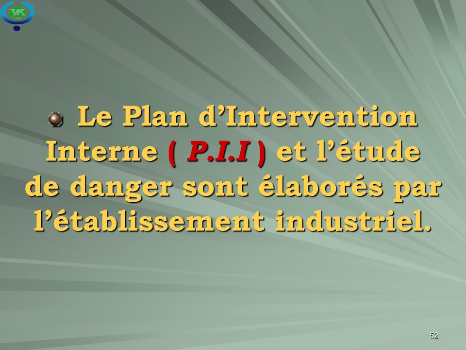 Le Plan d'Intervention Interne ( P. I