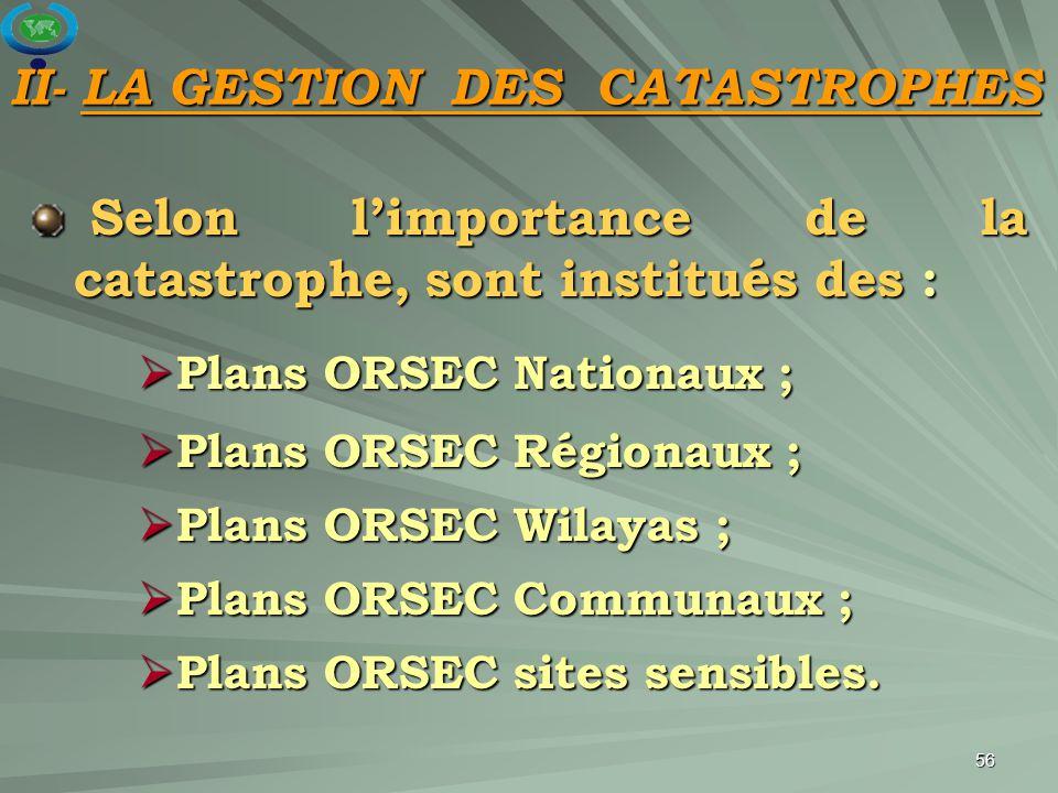 II- LA GESTION DES CATASTROPHES
