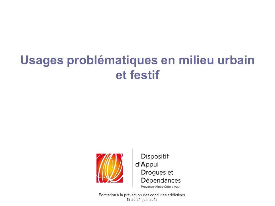 Usages problématiques en milieu urbain et festif