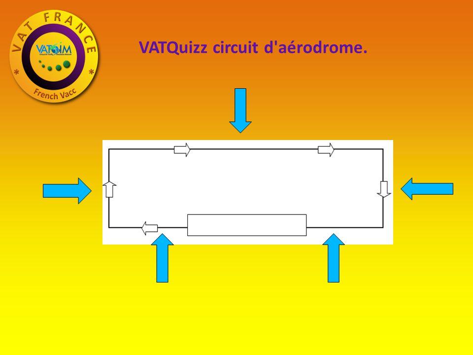VATQuizz circuit d aérodrome.