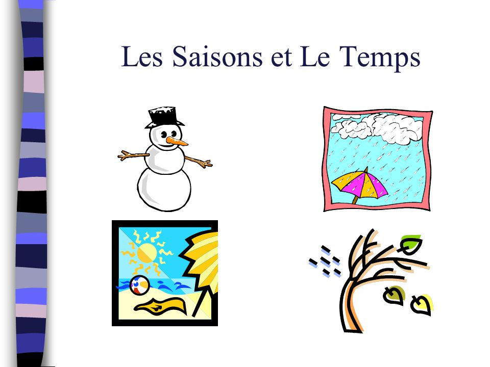 Les Saisons et Le Temps