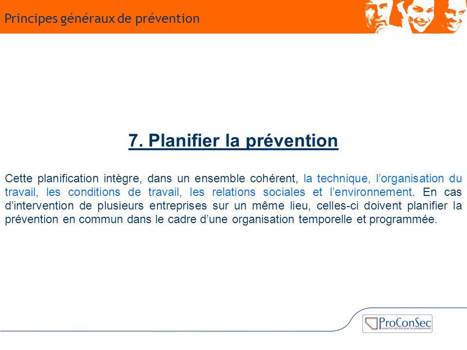 7. Planifier la prévention