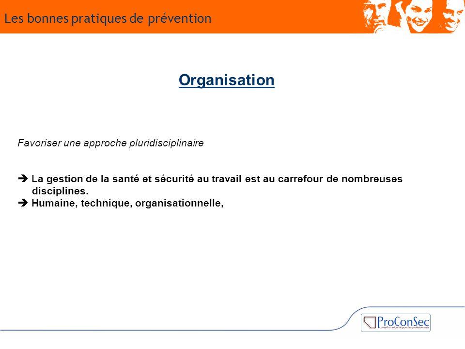 Organisation Les bonnes pratiques de prévention
