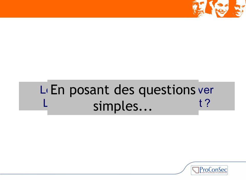 En posant des questions simples...