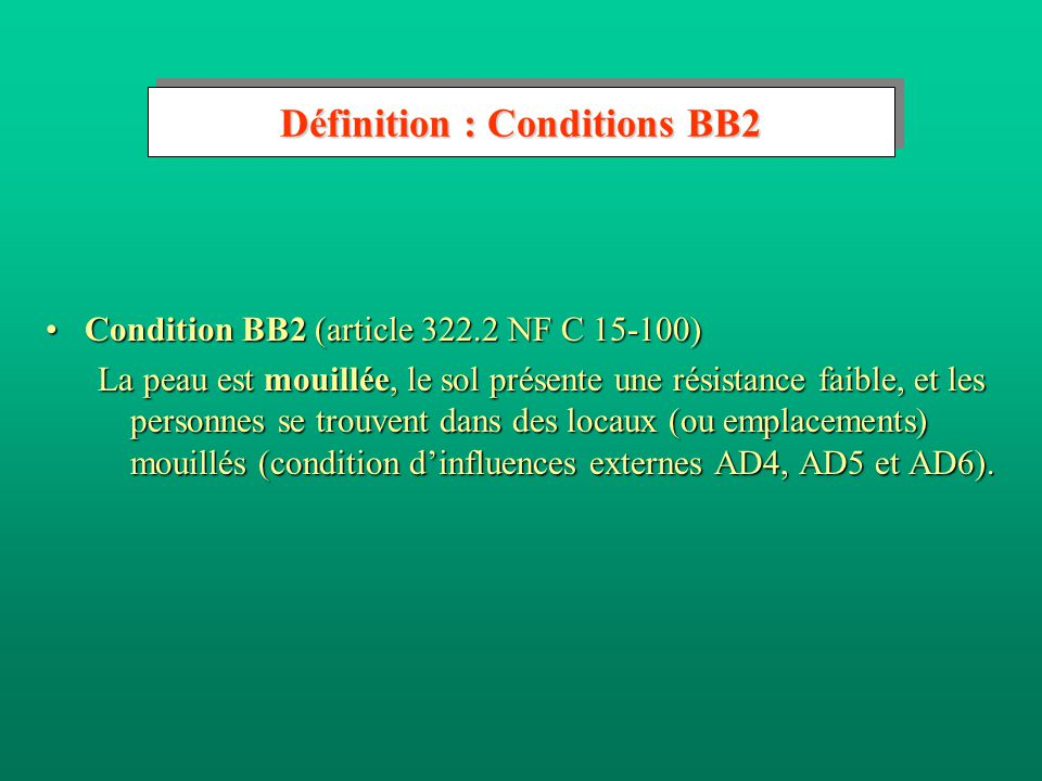 Définition : Conditions BB2