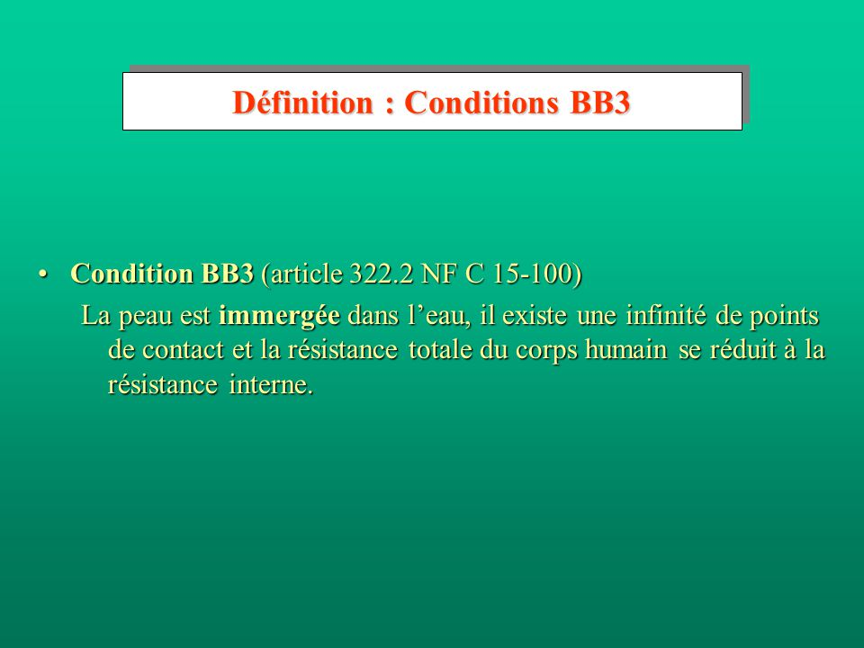 Définition : Conditions BB3