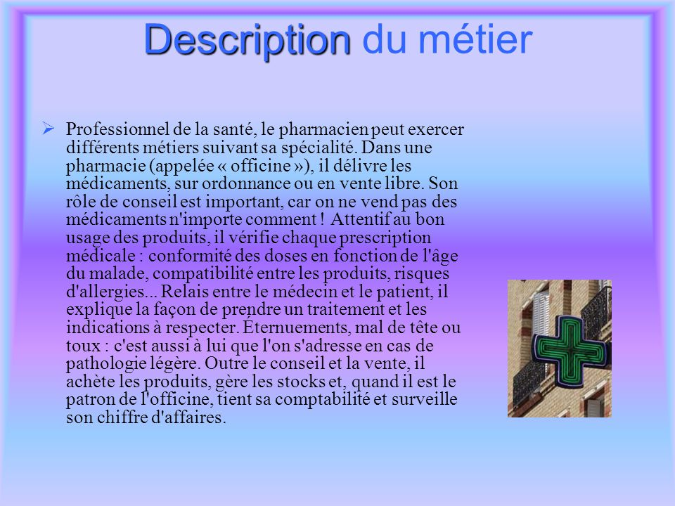 Description du métier